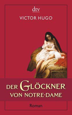 Der Glöckner von Notre-Dame von Bremer,  Friedrich, Hugo,  Victor, Meßner,  Michaela