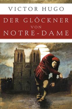 Der Glöckner von Notre-Dame (Roman) von Hugo,  Victor, Kottenkamp,  Franz