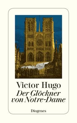 Der Glöckner von Notre-Dame von Hugo,  Victor, Wanderer,  Philipp