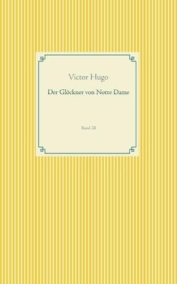 Der Glöckner von Notre Dame von Hugo,  Victor