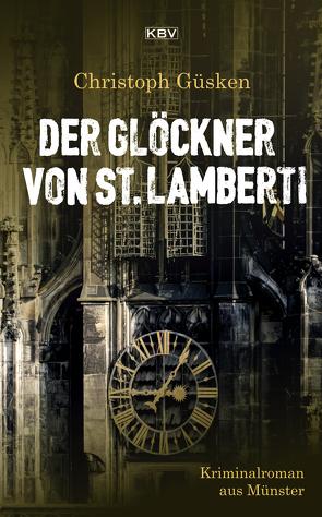 Der Glöckner von St. Lamberti von Güsken,  Christoph