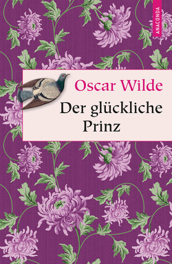 Der glückliche Prinz von Lothar,  Rudolf, Uhl,  Frieda, Wilde,  Oscar