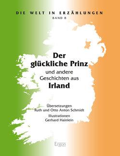 Der glückliche Prinz von Hainlein,  Gerhard, Schmidt,  Otto Anton, Schmidt,  Ruth