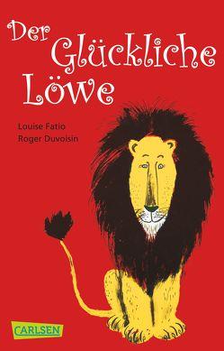 Der Glückliche Löwe von Duvoisin,  Roger, Fatio,  Louise, Mühlenweg,  Fritz und Regina