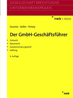 Der GmbH-Geschäftsführer von Daumke,  Michael, Keßler,  Jürgen, Perbey,  Uwe