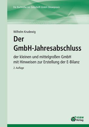 Der GmbH-Jahresabschluss 2. Auflage von Krudewig,  Wilhelm