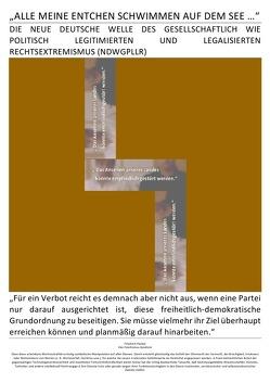 """DER GNADENLOSE GLAUBE / """"ALLE MEINE ENTCHEN SCHWIMMEN AUF DEM SEE …"""": DIE NEUE DEUTSCHE WELLE DES RECHTSEXTRMISMUS von BRAEG,  BASTIAN, Brinkmichel,  Carlus, Hohndeuter,  Albert Albrecht, Selsheim,  Pelwer"""