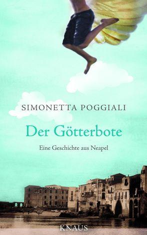 Der Götterbote von Hartmann,  Ulrich, Poggiali,  Simonetta
