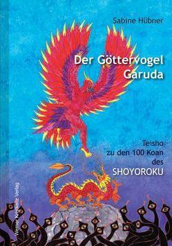 Der Göttervogel Garuda von Hübner,  Sabine