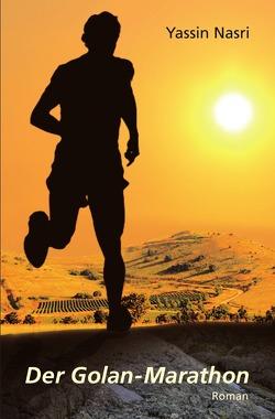 Der Golan-Marathon von Nasri,  Yassin