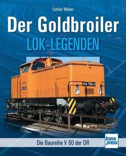 Der Goldbroiler von Weber,  Lothar