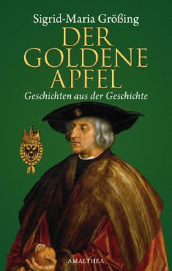 Der goldene Apfel von Größing,  Sigrid-Maria
