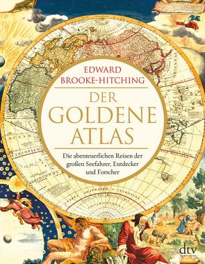 Der goldene Atlas von Brooke-Hitching,  Edward, Wolff,  Lutz-W.