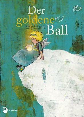 Der goldene Ball von Dieltiens,  Kristien, Durst,  Brigitte, Van den Berghe,  Seppe