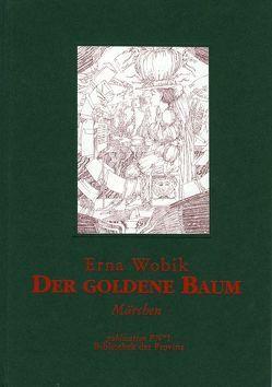 Der Goldene Baum von Hutter,  Wolfgang, Pils,  Richard, Wobik,  Erna