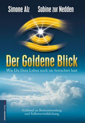 Der Goldene Blick von Nedden,  Sabine zur, null