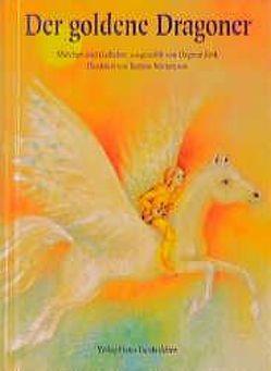 Der goldene Dragoner von Fink,  Dagmar, Stietencron,  Bettina