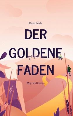 Der goldene Faden von Lewis,  Karen