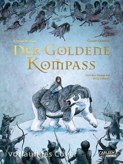 Der goldene Kompass – Die Graphic Novel zum Roman von Melchior-Durand,  Stéphane, Oubrerie,  Clément, Pröfrock,  Ulrich, Pullman,  Philip