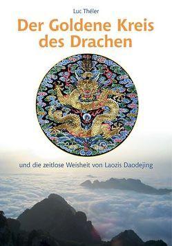 Der Goldene Kreis des Drachen von Théler,  Luc