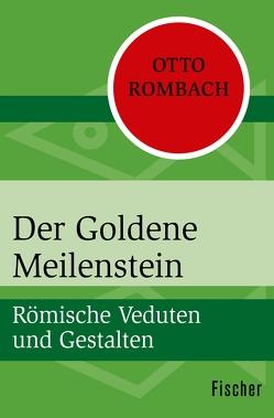 Der Goldene Meilenstein von Rombach,  Otto