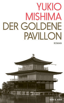Der Goldene Pavillon von Gräfe,  Ursula, Mishima,  Yukio
