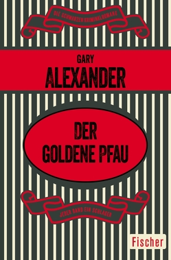 Der goldene Pfau von Alexander,  Gary, Poellheim,  Ursula von