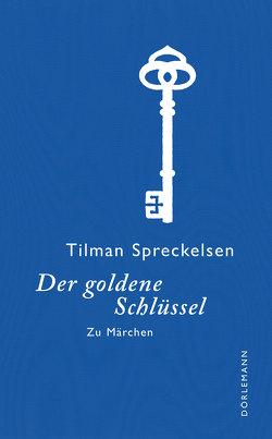 Der goldene Schlüssel von Spreckelsen,  Tilman