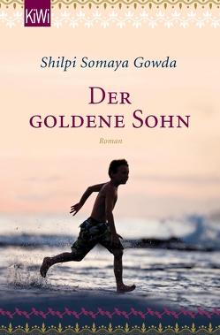Der goldene Sohn von Gowda,  Shilpi Somaya, Timmermann,  Klaus, Wasel,  Ulrike