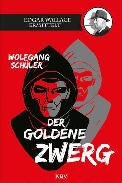 Der goldene Zwerg von Schüler,  Wolfgang