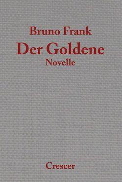 Der Goldene von Frank,  Bruno