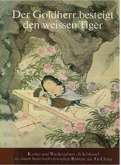 Der Goldherr besteigt den weissen Tiger von Engler,  F K, Franke,  Herbert, Wiesner,  Felix M, Wipf,  Karl A