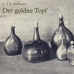 Der goldne Topf von Gabor,  Karlheinz, Hoffmann,  E T A