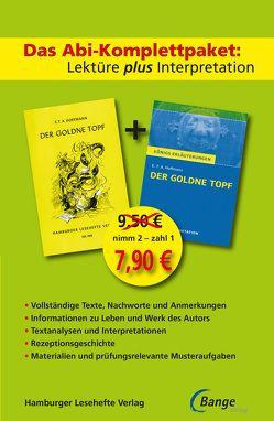 Der goldne Topf – Lektüre plus Interpretation: Königs Erläuterung + kostenlosem Hamburger Leseheft von E.T.A. Hoffmann. von Hoffmann,  E T A
