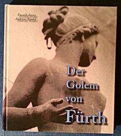 Der Golem von Fürth von Arenz,  Ewald, Riedel,  Andreas
