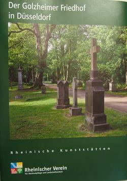 Der Golzheimer Friedhof in Düsseldorf von Lange,  Claus, Wiemer,  Karl Peter, Zacher,  Inge