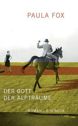 Der Gott der Alpträume von Fox,  Paula, Röckel,  Susanne