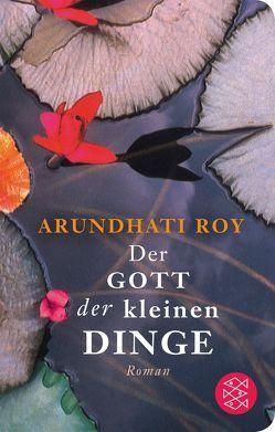 Der Gott der kleinen Dinge von Grube,  Anette, Roy,  Arundhati