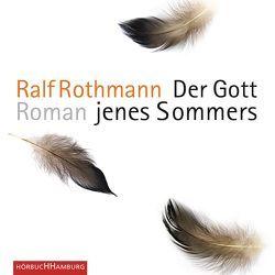Der Gott jenes Sommers von Lacher,  Shenja, Puls,  Wiebke, Rothmann,  Ralf