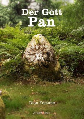 Der Gott Pan von Fortune,  Dion, Syring,  Osmar Henry