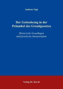 Der Gottesbezug in der Präambel des Grundgesetzes von Vogt,  Andreas