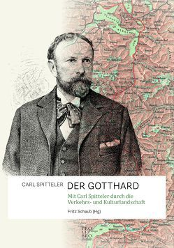 DER GOTTHARD von Spitteler,  Carl