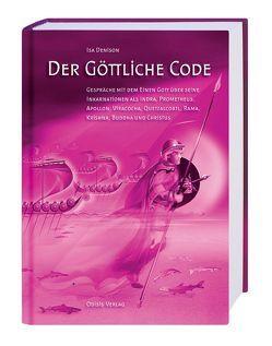 Der Göttliche Code von Denison,  Isa, Fuhrmann,  Horst