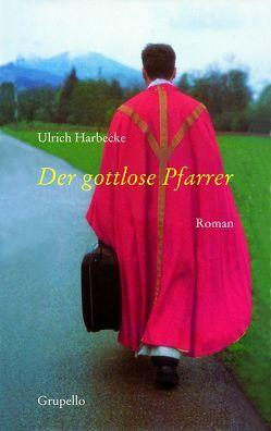 Der gottlose Pfarrer von Harbecke,  Ulrich