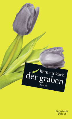 Der Graben von Koch,  Herman, Kuby,  Christiane, Post,  Herbert