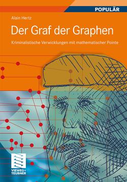 Der Graf der Graphen von Hertz,  Alain, Krieger-Hauwede,  Micaela, Laue,  Ines