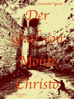 Der Graf von Monte Christo von Dumas,  Alexandre