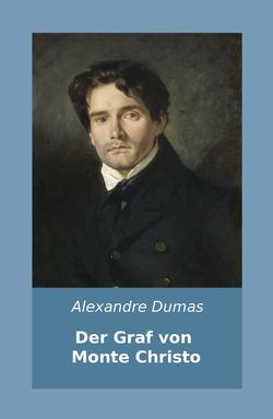 Der Graf von Monte Christo von Dumas,  Alexandre, Pannwitz,  Max