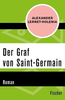 Der Graf von Saint-German von Lernet-Holenia,  Alexander