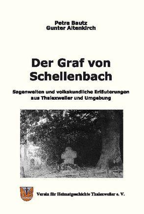 Der Graf von Schellenbach von Altenkirch,  Gunter, Bautz,  Petra